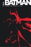 Jeph Loeb et Tim Sale - Batman  : Amère victoire.