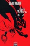 Jeph Loeb et Tim Sale - Batman Dark Victory Tome 4 : .