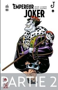 Jeph Loeb et J. M. DeMatteis - Batman - Empereur Joker - Partie 2.