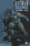 Jeph Loeb et Jim Lee - Batman  : Silence.