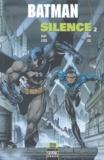 Jeph Loeb et Jim Lee - Batman Tome 2 : Silence.
