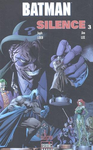 Jeph Loeb et Jim Lee - Batman Tome 3 : Silence.