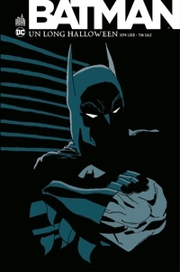 Jeph Loeb et Tim Sale - Batman - Un long Halloween - Intégrale.