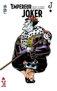 Jeph Loeb et John Marc DeMatteis - Empereur Joker.