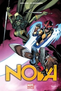 Jeph Loeb et Ed McGuinness - Nova (comics) Tome 1 : Origines.