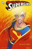 Jeph Loeb et Ian Churchill - Supergirl  : Tour de force.