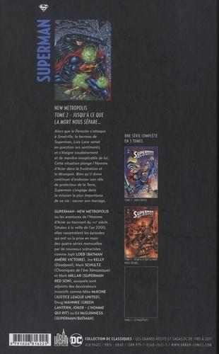 Superman New Metropolis Tome 2 Jusqu'à ce que la mort nous sépare