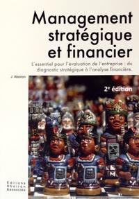 Jérémie Aboiron - Management stratégique et financier - L'évaluation d'entreprise : du diagnostic à l'analyse financière.