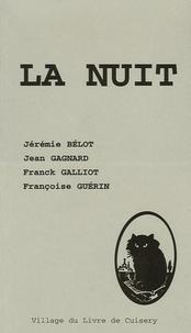 Jérémie Bélot et Jean Gagnard - La nuit.