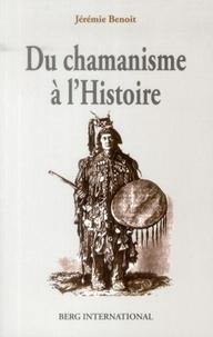Du chamanisme à lHistoire - Permanence de la structure de lesprit humain.pdf