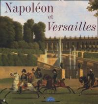 Jérémie Benoît - Napoléon et Versailles.