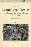 Jérémie Cavé - La ruée vers l'ordure - Conflits dans les mines urbaines de déchets.