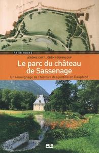 Jérémie Curt et Jérémy Dupanloup - Le parc du château de Sassenage - Une témoignage de l'histoire des jardins en Dauphiné.