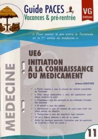 Jérémie Dekeyser - UE 6 Initiation à la connaissance du médicament.