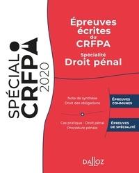 Jérémie Dilmi et Thibault de Ravel d'Esclapon - Epreuves écrites du CRFPA - Spécialité Droit pénal.