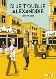 Jérémie Dres - Si je t'oublie, Alexandrie.
