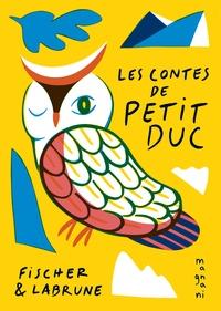 Jérémie Fischer et Jean-Baptiste Labrune - Contes de petit duc.