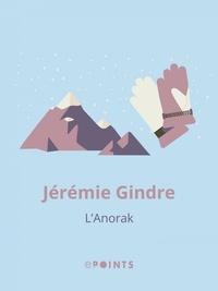 Jérémie Gindre - L'Anorak.