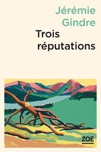 Trois réputations.pdf