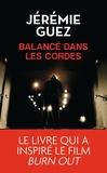 Jérémie Guez - Balancé dans les cordes.