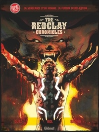 Jérémie Guez et Roland Boschi - The Red Clay Chronicles Tome 1 : .