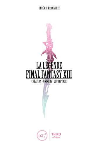 Jérémie Kermarrec - La légende Final Fantasy XIII.
