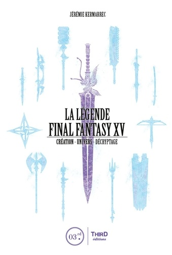 La légende Final Fantasy XV - Format ePub - 9782377842711 - 11,99 €