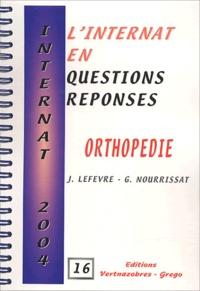 Jérémie Lefèvre et G Nourrissat - Orthopédie.
