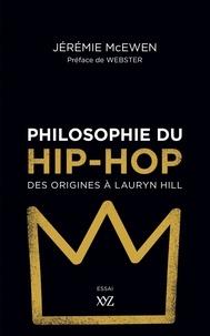 Livres à télécharger gratuitement en anglais Philosophie du hip-hop  - Des origines à Lauryn Hill (Litterature Francaise) DJVU iBook