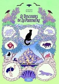 Jérémie Moreau - Le discours de la panthère.
