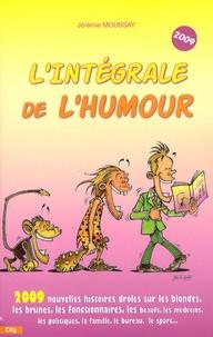 Jérémie Moussay - L'Intégrale de l'humour 2009.