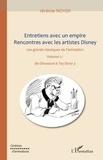 Jérémie Noyer - Entretiens avec un empire rencontre avec les artistes disney - Les grands classiques de l'animation Volume 2 : de Dinosaure à Toy Story 3.