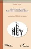 Jérémie Noyer - Entretiens avec un empire, rencontres avec les artistes Disney - Volume 3, Disneyland Paris raconté par ses créateurs.