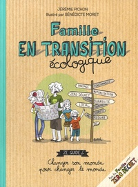 Jérémie Pichon et Bénédicte Moret - Famille en transition écologique.