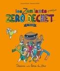 Jérémie Pichon et Bénédicte Moret - Les zenfants presque zéro déchet - Ze mission.