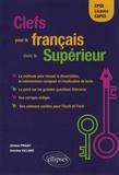 Jérémie Pinguet et Christine Vulliard - Clefs pour le français dans le supérieur - CPGE, Licence, CAPES.