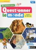 Jérémie Pointu et Valéry Prévost - Mes missions pour Questionner le monde cycle 2 CP CE1 CE2.