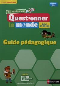 Jérémie Pointu et Valéry Prévost - Mes missions pour questionner le monde Cycle 2 CP-CE1-CE2 - Guide pédagogique.
