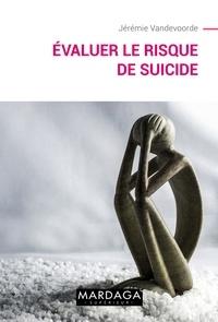 Jérémie Vandevoorde - Evaluer le risque de suicide.