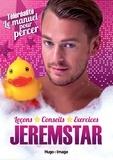 Jeremstar - Téléréalité : le manuel pour percer.