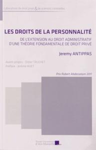 Les droits de la personnalité - De lextension au droit administratif dune théorie fondamentale de droit privé.pdf