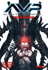 Jeremy Barlow et Doug Wheatley - Alien vs. Predator - Thicker than Blood.