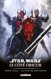 Jeremy Barlow - Star Wars - Le Côté obscur T15 - Dark Maul - Le Fils de Dathomir.