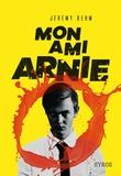 Jérémy Behm - Mon ami Arnie.