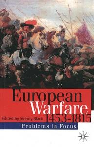 Jeremy Black - European Warfare 1450-1815.