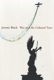 Jeremy Black - War and the Cultural Turn.