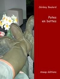 Jérémy Boulard - Potes en bottes.