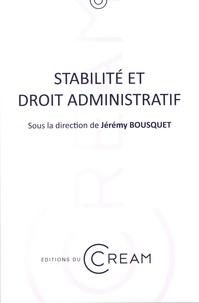Jérémy Bousquet - Stabilité et droit administratif.