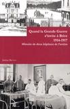Jérémy Brunet - Quand la Grande Guerre s'invite à Brive, 1914-1917 - Histoire de deux hôpitaux de l'arrière.