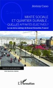 Mixité sociale et quartier durable : quelles affinités électives ? - Le cas de la caserne de Bonne (Grenoble, France).pdf